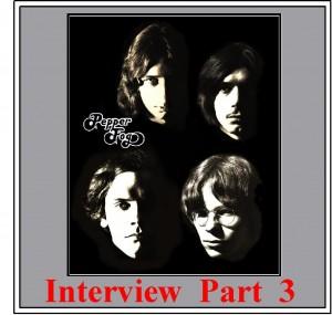 Interview Part THREE